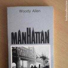 Libros de segunda mano: WOODY ALLEN - MANHATTAN - TUSQUETS EDITORES - PRIMERA EDICIÓN. Lote 159973169