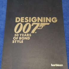 Libros de segunda mano: DESIGNING 007 - 50 YEARS OF BOND STYLE - BARBICAN (CASTELLANO). Lote 159977110