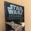 Libros de segunda mano: STAR WARS. EPISODIO I. VISTAS EN SECCION DE VEHICULOS Y NAVES - DAVID WEST - LUKASBOOKS - GCH. Lote 160343350