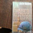 Libros de segunda mano: UN CHALECO DE ACERO. GUSTAV HASFORD. INSPIRÓ LA CHAQUETA METÁLICA. Lote 160352310