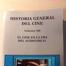 Libros de segunda mano: HISTORIA GENERAL DEL CINE. VOLUMEN XII. EL CINE EN LA ERA DEL AUDIOVISUAL. CATEDRA.. Lote 161916714