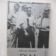 Libros de segunda mano: SAMUEL BECKETT. FILM. TUSQUETS. CUADERNOS ÍNFIMOS 61. 1985. Lote 162102698