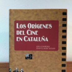 Libros de segunda mano: LOS ORÍGENES DEL CINE EN CATALUÑA. LETAMENDI. JON / SEGÚIN, JEAN-CLAUDE. ISBN 8439366884.. Lote 162283970