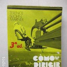 Libros de segunda mano: CÓMO DIRIGIR CINE TERENCE ST JOHN MARNER ED. FUNDAMENTOS.. Lote 162317006