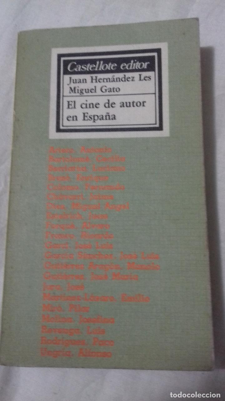 EL CINE DE AUTOR EN ESPAÑA. JUAN HERNÁNDEZ (Libros de Segunda Mano - Bellas artes, ocio y coleccionismo - Cine)