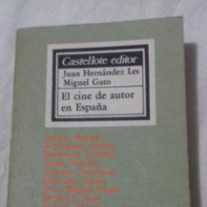 Libros de segunda mano: EL CINE DE AUTOR EN ESPAÑA. JUAN HERNÁNDEZ. Lote 163495226