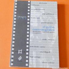 Libros de segunda mano: EL GUION CINEMATOGRAFICO - DAVID OUBIÑA Y GONZALO AGUILAR , COMPILADORES - IMAGEN CINE - PAIDOS. Lote 163709134