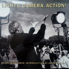 Libros de segunda mano: LIGHTS, CAMERA, ACTION. BEHIND THE SCENES, MAKING MOVIES. - LOUIS GOLDMAN. GREGORY PECK (CINE). Lote 164147098