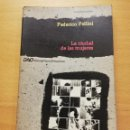 Libros de segunda mano: LA CIUDAD DE LAS MUJERES (FEDERICO FELLINI). Lote 164289302