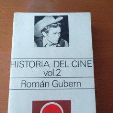 Libros de segunda mano: HISTORIA DEL CINE, VOL.2 - ROMÁN GUBERN. Lote 164938578