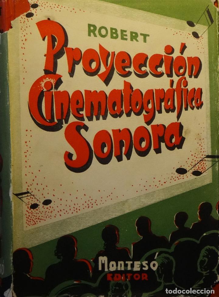 MANUAL DE PROYECCIÓN SONORA - ANTONIO ROBERT ROBERT (Libros de Segunda Mano - Bellas artes, ocio y coleccionismo - Cine)