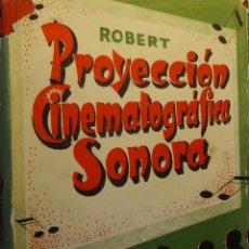 Second hand books - MANUAL DE PROYECCIÓN SONORA - Antonio ROBERT ROBERT - 165144466