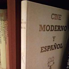 Libros de segunda mano: CINE MODERNO Y ESPAÑOL. Lote 165329910
