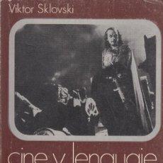 Libros de segunda mano: VIKTOR SKLOVSKI. CINE Y LENGUAJE. PRÓLOGO DE JOAQUÍN JORDÁ. CINEMATECA ANAGRAMA, BARCELONA 1971.. Lote 165361754