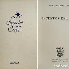 Libros de segunda mano: MÉNDEZ - LEITE, FERNANDO. SECRETOS DEL CINE. 1950.. Lote 165460126