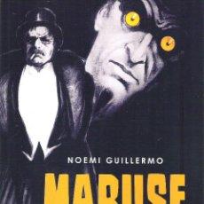 Libros de segunda mano: MABUSE EL ETERNO RETORNO , NOEMI GUILLERMO. Lote 165527546