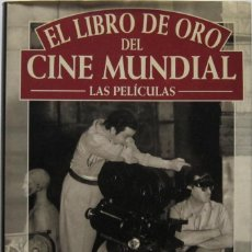 Libros de segunda mano: EDMOND ORTS. EL LIBRO DE ORO DEL CINE MUNDIAL. EDICIONES B 1994. Lote 165570530