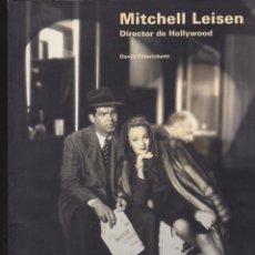 Libros de segunda mano: MITCHELL LEISEN. DIRECTOR DE HOLLYWOOD. Y UN LIBRO SORPRESA DE REGALO.. Lote 166683690