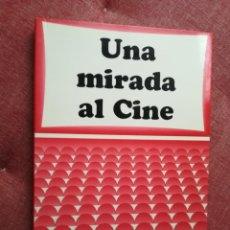 Libros de segunda mano: UNA MIRADA AL CINE POR PASCUAL CEBOLLADA, 1997. Lote 167178481