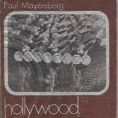 Libros de segunda mano: HOLLYWOOD, LA CASA ENCANTADA - PAUL MAYESBERG - COL. CINEMATECA 4, ANAGRAMA - GCH. Lote 167579236