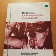 Libros de segunda mano: LA REPRESENTACIÓN DE LA REALIDAD. CUESTIONES Y CONCEPTOS SOBRE EL DOCUMENTAL (BILL NICHOLS). Lote 167582840