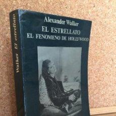 Libros de segunda mano: EL ESTRELLATO, EL FENOMENO DE HOLLYWOOD - A. WALKER - CINEMATECA ANAGRAMA 6 - GCH. Lote 167680944