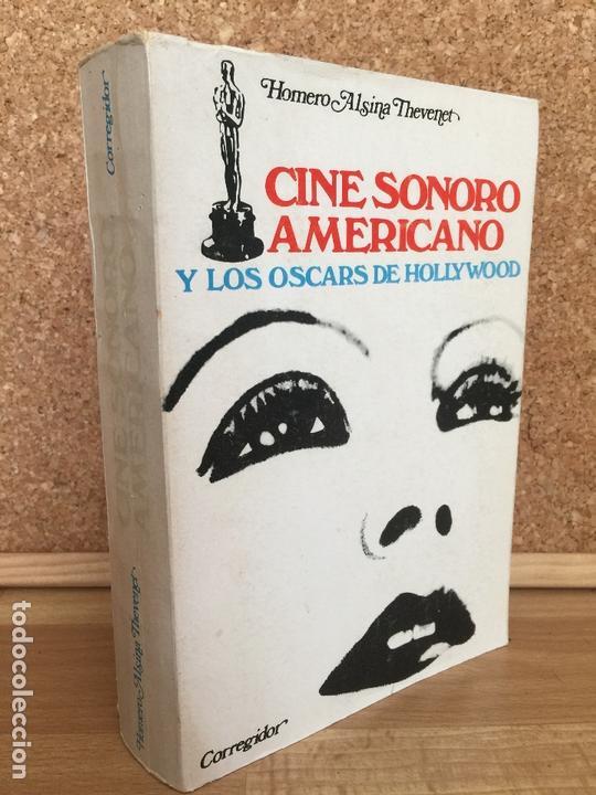 CINE SONORO AMERICANO Y LOS OSCARS DE HOLLYWOOD - HOMERO ALSINA - ED. CORREGIDOR, 1975 - GCH (Libros de Segunda Mano - Bellas artes, ocio y coleccionismo - Cine)
