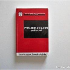 Libros de segunda mano: PROTECCIÓN DE LA OBRA AUDIOVISUAL, CUADERNOS DE DERECHO JUDICIAL, IMPECABLE. Lote 168258176