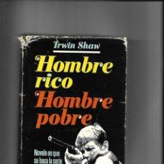 Libros de segunda mano: HOMBRE RICO HOMBRE POBRE NOVELA EN QUE SE BASA LA SERIE TELEVISIVA, AÑO 1979 CONTIENE 690 PÁGINAS. Lote 168416696