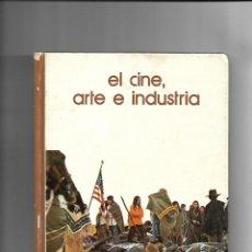 Libros de segunda mano: EL CINE ARTE E INDUSTRIA, AÑO 1973. BIBLIOTECA SALVAT DE GRANDES TEMAS CONTIENE 148 PÁGINAS.. Lote 168417564