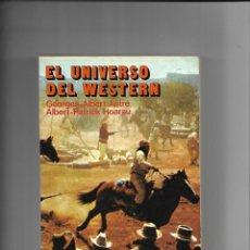 Libros de segunda mano: EL UNIVERSO DEL WESTERN, AÑO 1986. CONTIENE 436. PÁGINAS COLECCIÓN ARTE EDITORIAL FUNDAMENTOS. Lote 168418360