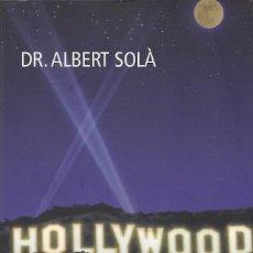 Libros de segunda mano: HOLLYWOOD. CINE Y PSIQUIATRÍA, DR. ALBERT SOLÀ. Lote 168527216