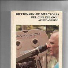 Libros de segunda mano: DICCIONARIO DE DIRECTORES DEL CINE ESPAÑOL AÑO 1ª EDICIÓN 1994 EDICIONES JC. Y 192 PÁGINAS. Lote 168539620