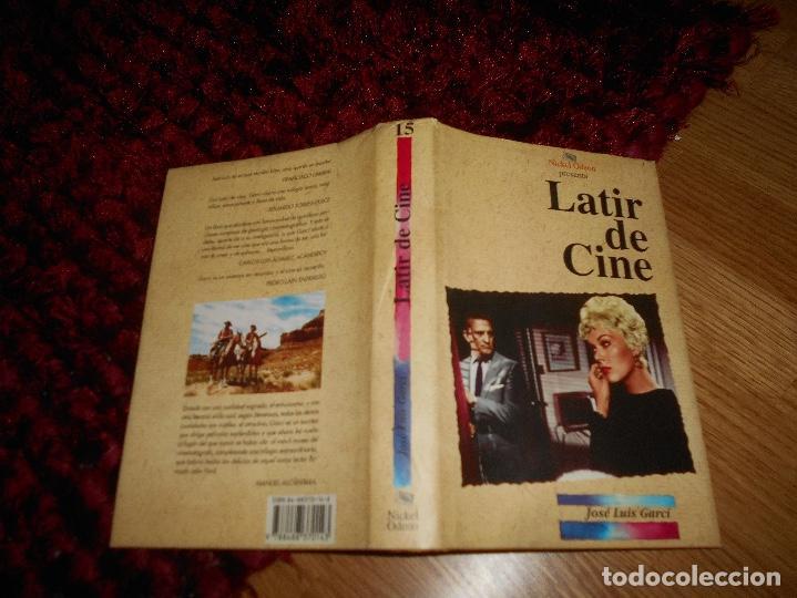 Libros de segunda mano: LATIR DE CINE - GARCI, José Luis GARCI NICKEL ODEON 1998 MUY BUEN ESTADO - Foto 5 - 168545312