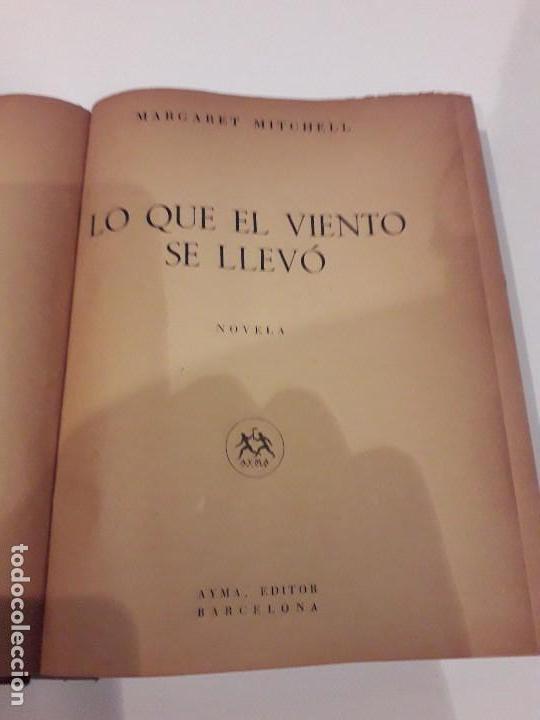 Libros de segunda mano: LO QUE EL VIENTO SE LLEVÓ. 1949.EDITORIAL AYMA - Foto 6 - 168626160