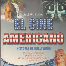 Libros de segunda mano: EL CINE AMERICANO - HISTORIA DE HOLLYWOOD - JOEL W. FINLER. Lote 168715792