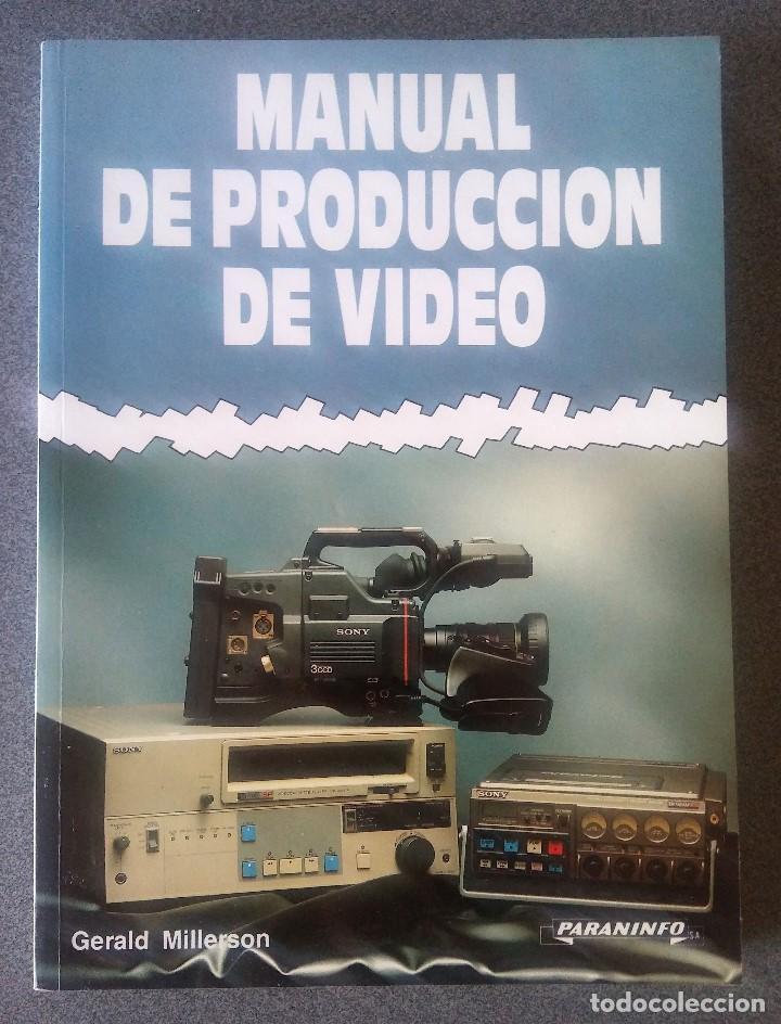 MANUAL DE PRODUCCIÓN DE VIDEO GERALD MILLERSON (Libros de Segunda Mano - Bellas artes, ocio y coleccionismo - Cine)