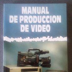 Libros de segunda mano: MANUAL DE PRODUCCIÓN DE VIDEO GERALD MILLERSON. Lote 168844596