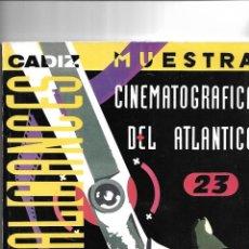 Libros de segunda mano: CADIZ, 23 MUESTRA CINEMATOGRAFICA DEL ATLANTICO ALCANCES 23 MUESTRA 1968 AL 1991. Lote 168882364