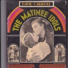 Libros de segunda mano: THE MATINEE IDOLS. EN INGLÉS. Y UN LIBRO SORPRESA DE REGALO. Lote 169119568