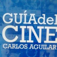 Libros de segunda mano: GUIA DEL CINE DE CARLOS AGUILAR (CATEDRA, SIGNO E IMAGEN, 2006). Lote 169219216
