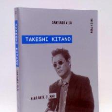 Libros de segunda mano: AKAL/CINE 22. TAKESHI KITANO. NIÑO ANTE EL MAR (SANTIAGO VILA) AKAL, 2010. OFRT ANTES 10E. Lote 169473700