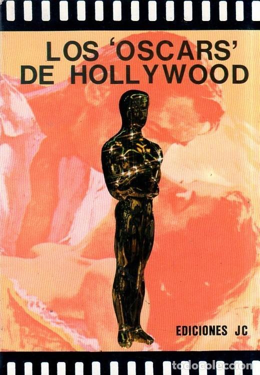 LOS OSCARS DE HOLLYWOOD. EDICIONES JC. 1986. (Libros de Segunda Mano - Bellas artes, ocio y coleccionismo - Cine)