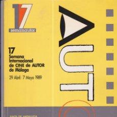 Libros de segunda mano: 17 SEMANA INTERNACIONAL DE CINE DE AUTOR DE MÁLAGA. 1989. CATÁLOGO. Lote 170084320