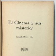 Libros de segunda mano: EL CINEMA Y SUS MISTERIOS. - MÉNDEZ-LEITE, FERNANDO.. Lote 123217139