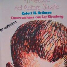 Libros de segunda mano: EL METODO DEL ACTORS-STUDIO DE ROBERT H. HETHMON (FUNDAMENTOS). Lote 170448116