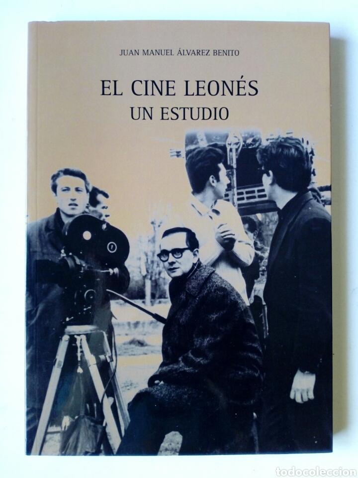EL CINE LEONES, UN ESTUDIO (2005, INSTITUTO LEONÉS DE CULTURA) - JUAN MANUEL ALVAREZ BENITO ( LEÓN (Libros de Segunda Mano - Bellas artes, ocio y coleccionismo - Cine)