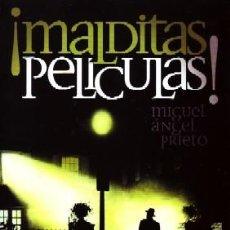 Livros em segunda mão: MALDITAS PELICULAS. PRIETO,MIGUEL ANGEL. CN-215.. Lote 171024572