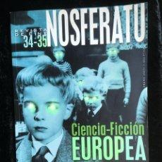 Libros de segunda mano: NOSFERATU. REVISTA DE CINE. 34-35 CIENCIA FICCION EUROPEA. ENERO 2.001. Lote 171694597
