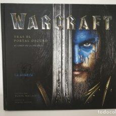 Libros de segunda mano: WARCRAFT TRAS EL PORTAL OSCURO. Lote 171984188